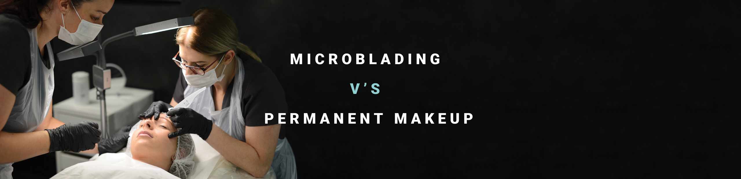 Microblading Vs Permanent Makeup