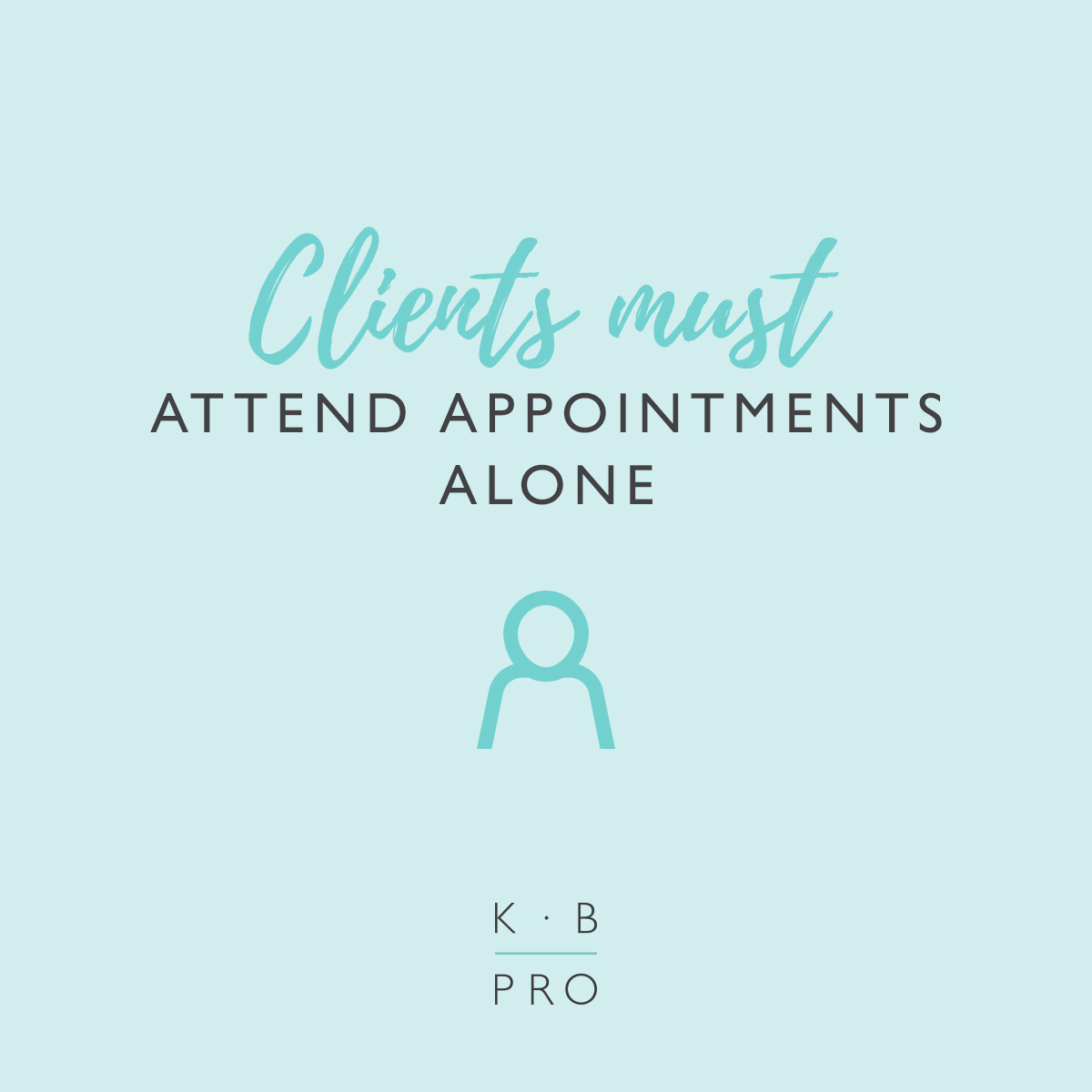 Clients must attend appointments